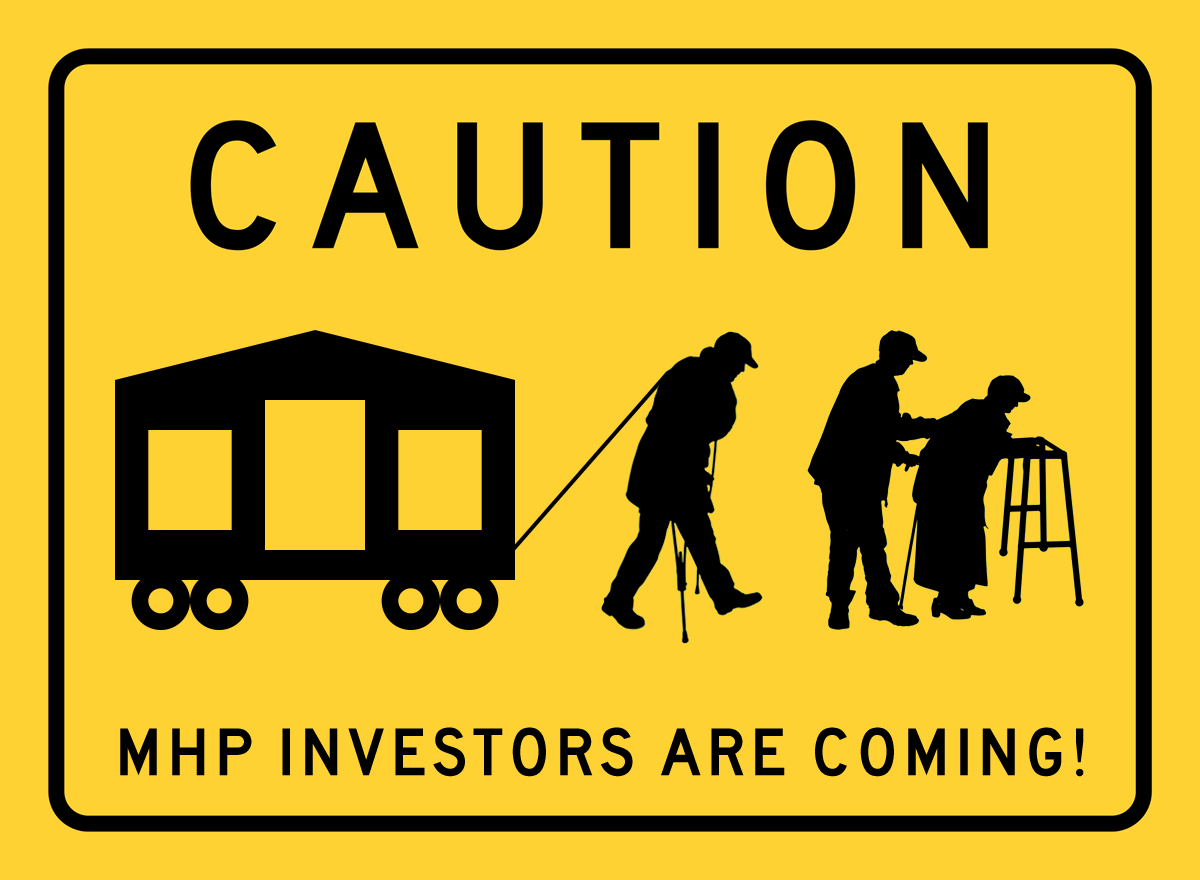 CAUTION - MHP INVESTORS ARE COMING! (Seniors)
