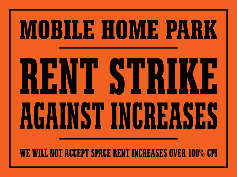 MOBILE HOME PARK RENT STRIKE AGAINST INCREASES
